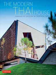 the modern thai house modern architecture