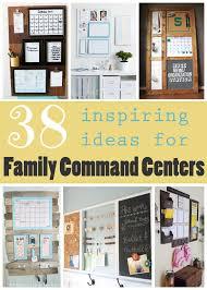kitchen message center ideas 38 inspiring ideas for family command centers tipsaholic com