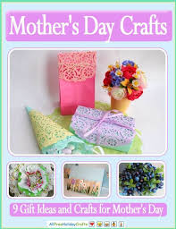 special mothers day gifts s day crafts 9 gift ideas and crafts for s day