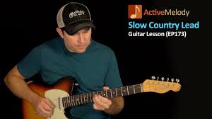 slow and easy lead country guitar lesson country lead guitar