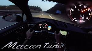 porsche macan turbo test porsche macan turbo autobahn test drive acceleration top