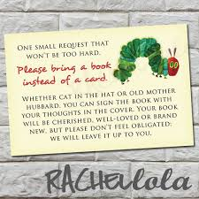 baby shower instead of a card bring a book bring a book instead of a card insert the hungry caterpillar