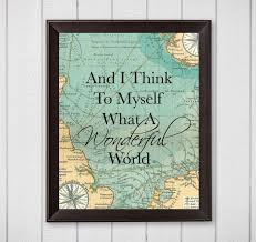 Wall Art World Map by And I Think To Myself What A Wonderful World Map 8x10 Digital