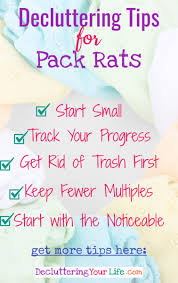 How To Declutter Your Home by 8 Decluttering Tips For Pack Rats How To Declutter U0026 Organize