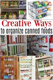 how to store food in a cupboard canned food storage ideas the best canned food storage hacks