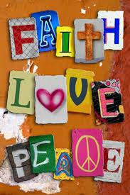 Love + Peace = Faith