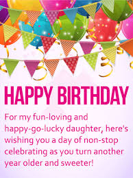 for my happy go lucky daughter happy birthday wish card