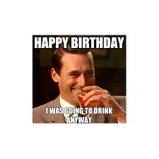 Adult Happy Birthday Meme - 150 happy birthday memes dank memes only