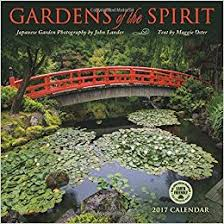 gardens of the spirit 2017 wall calendar japanese garden