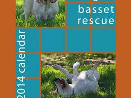 calendars for sale adorable 2014 basset calendars on sale san rafael ca patch