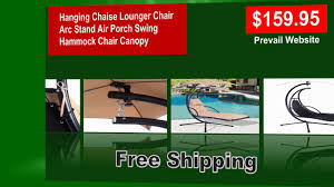 Outdoor Hanging Lounge Chair Outdoor Hanging Chaise Lounger Chair With Canopy Youtube