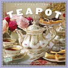 amazon tea the collectible teapot u0026 tea wall calendar 2016 shax riegler