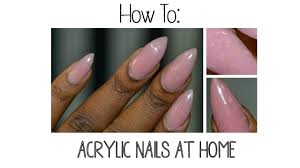 how to do your own acrylic nails at home youtube