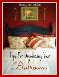 tips for organizing your bedroom tips for organizing your bedroom organize bedroom organizing