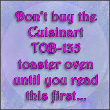 Cuisinart Toaster Ovens Reviews 124 Best Toaster Oven Reviews Images On Pinterest Toaster Ovens
