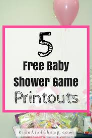 5 free printable baby shower games kids ain u0027t cheap