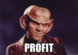 Profit Meme - profit ferengi quickmeme