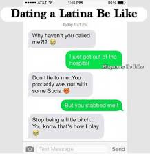 Dating A Latina Meme - at t 80 145 pm dating a latina be like today 141 pm why haven t