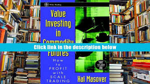 download value investing in commodity futures how to profit with