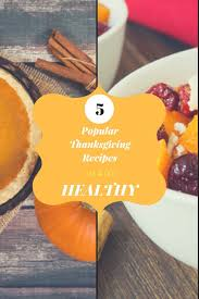 5 popular thanksgiving dishes made healthy kate skincarekate
