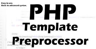 advanced php template preprocessor u201c something something web