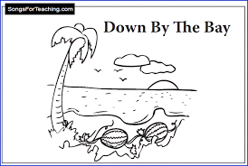 down by the bay free download packet from songs for teaching