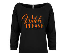 Funny Halloween T Shirt Witch Please Shirt Halloween Shirt Funny Halloween Shirt