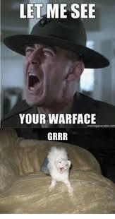 War Face Meme - let me see your war face grrr meme on me me