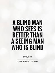 Anchorman 2 Quotes Blind Blind Quotes Alluring A Blind Man Who Sees Is Better Than A Seeing