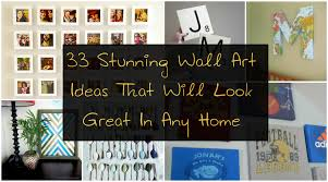 stunning wall art ideas that will look great in any home