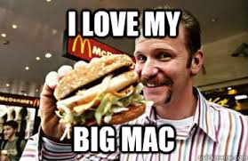 Big Mac Meme - i love my big mac mac troll quickmeme