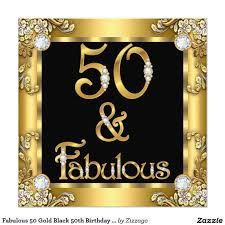 50 Birthday Invitation Cards Fabulous 50 Gold Black 50th Birthday Party Card Fabulous 50th
