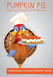 thanksgiving children s ministry lesson pumpkin pie children s
