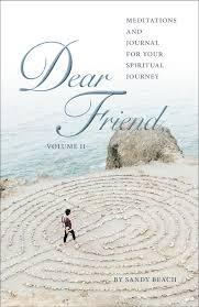 dear friend ii weekly meditations all orders thru