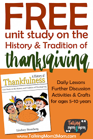 free unit study on the history and traditions of thanksgiving