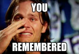 Tom Brady Crying Meme - you remembered crying tom brady quickmeme