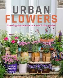 flowers garden city how much can you grow in a small city garden gardening women