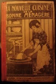 menagere cuisine la nouvelle cuisine de la bonne ménagère par madame lemoine livres