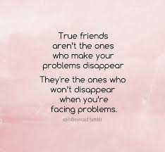 quotes about best friends going through hard times quoted quotes