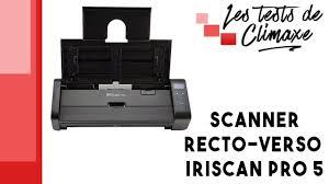 scanner de bureau rapide test d un scanner de bureau iriscan pro 5