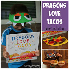 dragons love tacos book activities teaching mama