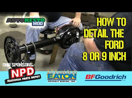 mustang 8 inch rear end complete concours detailing a ford mustang fairlane 8 inch or 9