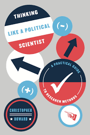 thinking like a political scientist a practical guide to research