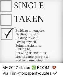 Single Taken Meme - single taken building an empire finding myself healing myself loving