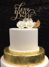 gold wedding cake toppers gold you more cake topper wedding cake topper you more
