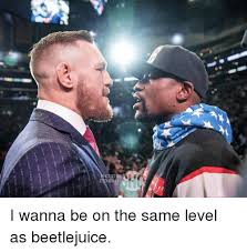 Beetlejuice Meme - i wanna be on the same level as beetlejuice meme on sizzle