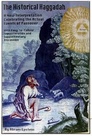 haggadah transliteration j levine books judaica the historical haggadah by abram