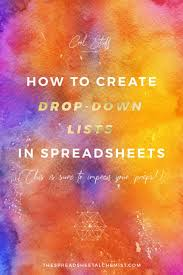 Spreadsheet Tutorials How To Create Drop Down Lists In Spreadsheets The Spreadsheet