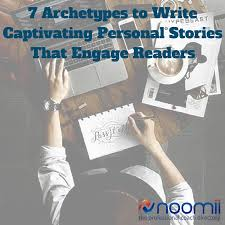 archetypal themes list 7 archetypes to create captivating personal stories that engage