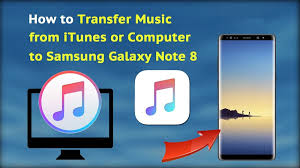 how to put itunes on android 2 ways to transfer itunes to samsung galaxy note 8